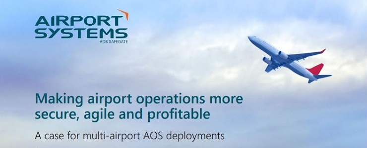 WHITE PAPER: Making airport operations more secure, agile and profitable - A case for multi-airport AOS deployments