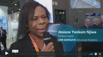 Josiane Yankam Njiwa about ADB SAFEGATE Advanced Analytics Solutions, PTE 2019 in London